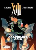 XIII (english version) - Tome 16 - maximilian's gold