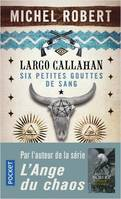 Largo Callahan / Science-fiction. Fantasy