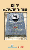 Guide Du Soissons Colonial