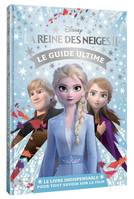 La reine des neiges II / le guide magique, Le guide ultime