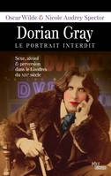 Dorian Gray Le Portrait Interdit