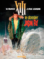 XIII., 6, TREIZE (XIII) ANCIENNE COLLECT - XIII - ANCIENNE COLLECTION - TOME 6 - LE DOSSIER JASON FLY