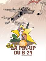 La Pin-up du B24 - écrin volumes 01 et 02