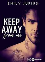 Keep Away From Me - Teaser