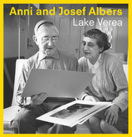 Anni and Josef Albers By Lake Verea /anglais