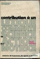 Contribution a un lexique commenté en science de l'action motrice