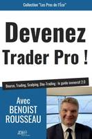 Devenez trader pro !, Bourse, trading, scalping, day-trading