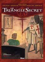 Le triangle secret., 3, Le Triangle Secret - Tome 03, De Cendre et d'or