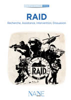 Raid, Recherche, Assistance, Intervention, Dissuasion