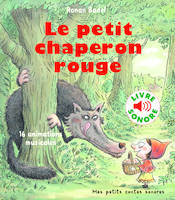 Le petit chaperon rouge, 16 animations musicales
