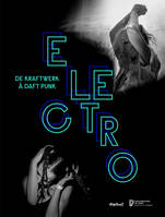 Electro / codes et cultures : exposition, Paris, Philarmonie, du 9 avril au 11 août 2019