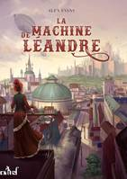 LA MACHINE DE LEANDRE