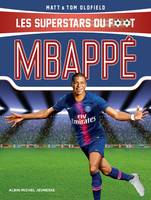 Les superstars du foot, Mbappé, Les Superstars du foot