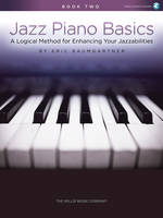 Jazz Piano Basics - Book 2, A Logical Method for Enhancing Your Jazzabilities