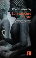 La sculpture bouddhiste