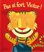 PAS SI FORT, VICTOR !