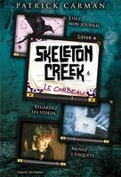 4, SKELETON CREEK T4 LE CORBEAU