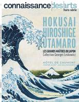 HOKUSAI HIROSHIGE UTAMARO LES GRANDS MAITRES DU JAPON - COLLECTION GEORGES LESKOWICZ
