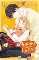 Honey come honey T02