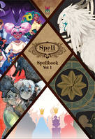 Spell - The RPG - Spellbook Vol 1