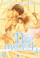 4, NO MONEY T04