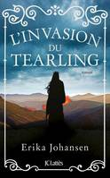 La trilogie du Tearling, L'invasion du Tearling