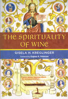 The Spirituality of Wine (Anglais)
