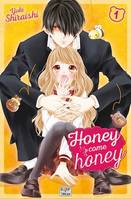 Honey come honey T01