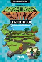 Minecraft Earth, Le guide de jeu