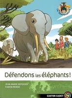 Les Sauvenature, 8, 8 - DEFENDONS LES ELEPHANTS!