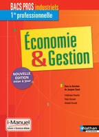 Economie  Gestion 1re Bac Pro Industriels