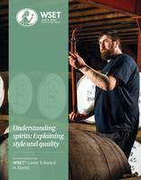 Level 3 Award in Wines & Spririts, Understanding spirits: Explaining style and quality