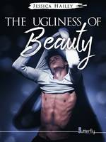 The Ugliness of Beauty (Teaser), Teaser