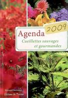 AGENDA 2009/CUEILLETTES SAUVAGES