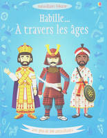 J'HABILLE : A TRAVERS LES AGES