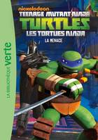 Les Tortues Ninja 04 - La menace