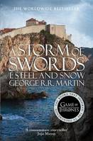 Game of thrones, A STORM OF SWORDS 1 STEEL AND SNOW