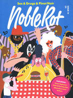 NobleRot Issue 14 - Sex & Drugs & Pinot-Noir, Published 22nd June 2017