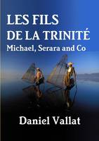 Les Fils de la Trinité - Michael, Serara and Co