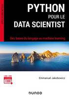 Python pour le data scientist, Des bases du langage au machine learning