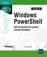 Windows PowerShell / administration de postes clients Windows