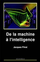 De la machine à l'intelligence