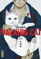 WALKING CAT - TOME 1