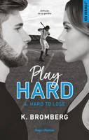 Play Hard Série Tome 4 - Hard to lose