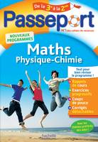 Passeport, Maths, Physique Chimie - 3e vers la 2de