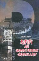 Rififi au grand pardon Granvillais