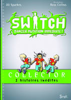 Switch / Collector : 2 histoires inédites