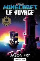 Minecraft officiel, T5 : Le Voyage