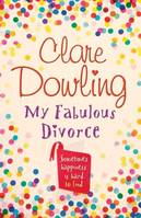 My Fabulous Divorce