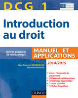 DCG 1 - Introduction au droit 2014/2015 - 8e édition - Manuel et applications, Manuel et Applications, QCM et questions de cours corrigées